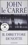 Il direttore di notte - John le Carré, Ettore Capriolo