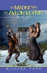 The Madness of Avlon Klynn - Richard Todd