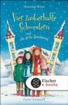 Vier zauberhafte Schwestern und die große Versöhnung (German Edition) - Sheridan Winn, Katrin Weingran, Franziska Harvey