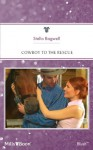 Mills & Boon : Cowboy To The Rescue (Men of the West) - Stella Bagwell