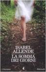 La somma dei giorni - Isabel Allende, Elena Liverani