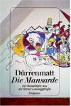 Die Mansarde. Die Wandmalereien aus der Berner Laubeggstrasse. - Friedrich Dürrenmatt