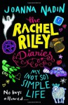 My (Not So) Simple Life (Rachel Riley) - Joanna Nadin