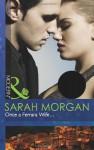 Once A Ferrara Wife (Modern) - Sarah Morgan