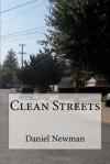 Clean Streets - Daniel Newman
