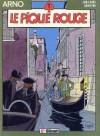 Le pique rouge - Jacques Martin, André Juillard