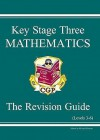 Mathematics: Key Stage Three: The Revision Guide: Levels 3-6 - Richard Parsons