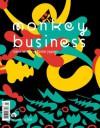 Monkey Business Volume 3 - Paul Auster, Charles Simic, Richard Powers, Motoyuki Shibata, Roland Kelts, Brigid Hughes, Mieko Kawakami, Ted Goossen, Gen'ichiro Takahashi, Anne McPeak