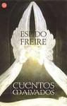 Cuentos malvados - Espido Freire