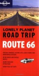 Route 66 (Lonely Planet Road Trip) - Lonely Planet, Sara Benson