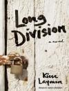 Long Division - Kiese Laymon, Sean Crisden
