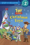 Christmas Toys (Disney/Pixar Toy Story) - Jennifer Weinberg, Walt Disney Company