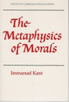 The Metaphysics of Morals (Texts in German Philosophy) - Immanuel Kant