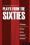 The Methuen Drama Book of Plays from the Sixties: Roots; Serjeant Musgrave's Dance; Loot; Early Morning; The Ruling Class - Arnold Wesker, Joe Orton, Edward Bond, John Arden, Peter Barnes