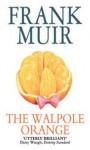 The Walpole Orange - Frank Muir