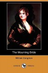 The Mourning Bride - William Congreve