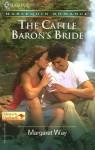 The Cattle Baron's Bride - Margaret Way