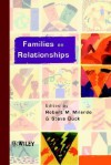 Families as Relationships - Robert M. Milardo, Steve W. Duck