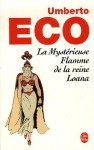 La Mystérieuse Flamme de la reine Loana - Umberto Eco, Jean-Noël Schifano