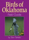 Birds of Oklahoma Field Guide - Stan Tekiela