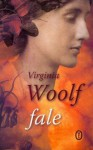 Fale - Virginia Woolf