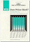 Does Prison Work? - Charles Murray