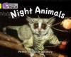 Night Animals - Louise Spilsbury