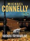 Kroniki kryminalne - Michael Connelly