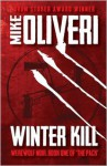 Winter Kill - Mike Oliveri, A.N. Ommus