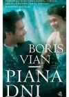 Piana dni - Boris Vian