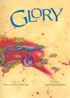 Glory - Nancy White Carlstrom, Debra Reid Jenkins