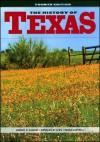 The History of Texas - Robert A. Calvert, Gregg Cantrell, Arnoldo DeLeón