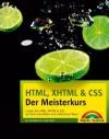HTML, XHTML & CSS - Der Meisterkurs - inkl. Einlegekarte mit Farbtabelle: Lernen Sie HTML, XHTML & CSS auf dem schnellsten und einfachsten Weg! (M+T Meisterkurs) (German Edition) - Elizabeth Castro