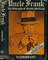 Uncle Frank: The Biography of Frank Costello - Leonard Katz