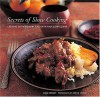 Secrets of Slow Cooking: Creating Extraordinary Food with Your Slow Cooker - Liana Krissoff