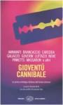 Gioventù cannibale - Niccolò Ammaniti, Luisa Brancaccio, Paolo Caredda, Matteo Curtoni
