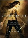 Unclean Spirits (The Black Sun's Daughter, #1) - M.L.N. Hanover