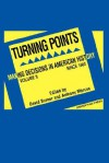 Turning Points: Making Decisions in American History - David Burner