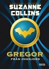 Gregor från Ovanjord (Krönikan om Underjord, #1) - Suzanne Collins