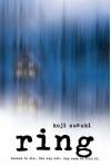 Ring - Koji Suzuki, Robert B. Rohmer, Glynne Walley