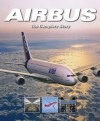 Airbus: The Complete Story - Bill Gunston