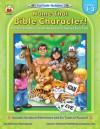 Name That Bible Character!: Grades 1-3 (Fun Faith-Builders) - Sharon Thompson, Carson-Dellosa Christian Publishing Co., Inc.