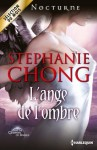 L'ange de l'ombre:T2 - The Company of Angels (Nocturne) (French Edition) - Stephanie Chong