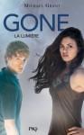 La lumière - Michael Grant, Julie Lafon