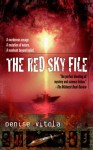 The Red Sky File - Denise Vitola