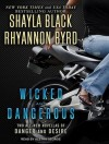 Wicked and Dangerous - Shayla Black, Aletha George, Rhyannon Byrd