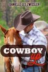 Cowboy Up! - Danielle Lee Zwissler