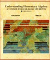 Understanding Elementary Algebra: A Course For College Students - Arthur Goodman, Lewis Hirsch