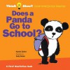 Does a Panda Go to School?: Think About...how everyone learns - Harriet Ziefert, Emily Bolam