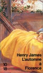 L'Automne à Florence - Henry James